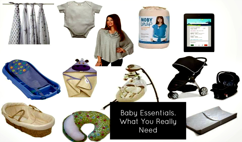 Baby Essentials – What You Really Need!